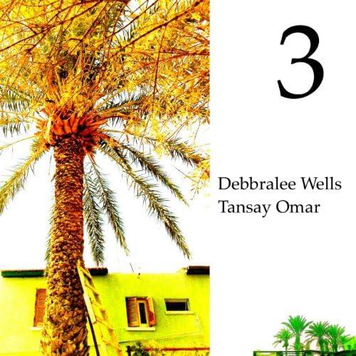 Debbralee Wells / Tansay Omar