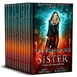 Unstoppable Liv Beaufont Complete Series Boxed Set (Books 1 - 12) by [Sarah Noffke, Michael Anderle]