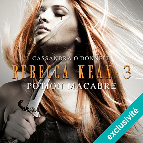 Potion macabre (Rebecca Kean 3) audiobook cover art