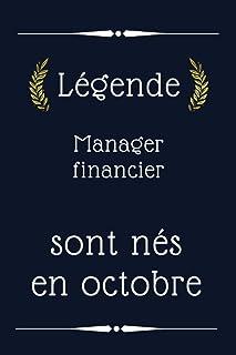 Légende Manager financier sont nés en octobre: cadeau d'anniversaire, cadeau d'anniversaire Manager financier né en octobr...