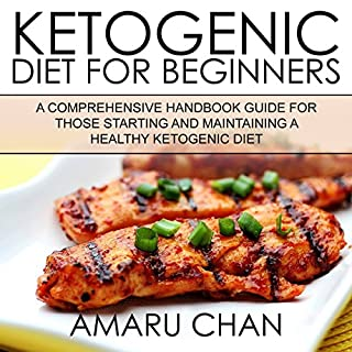 Ketogenic Diet: A Comprehensive Handbook Guide for Those Starting and Maintaining a Healthy Ketogenic Diet audiobook cover art