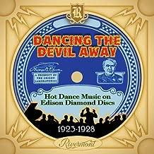 Dancing The Devil Away: Hot Dance Music / Various