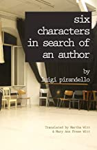 Six Characters in Search of an Author (Renaissance & Modern Plays)