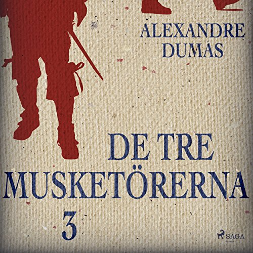 De tre musketörerna 3 audiobook cover art
