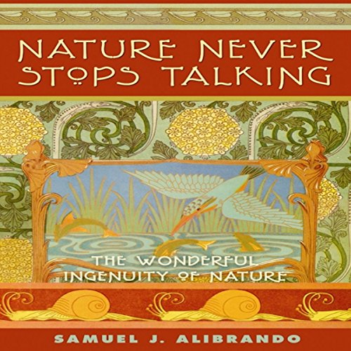Nature Never Stops Talking: 2nd Edition cover art