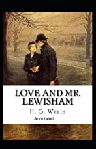 Love and Mr Lewisham (Annotated edition)