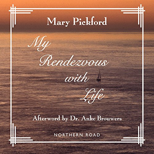 My Rendezvous with Life                   By:                                                                                                                                 Mary Pickford                               Narrated by:                                                                                                                                 Andi Hicks                      Length: 40 mins     1 rating     Overall 3.0