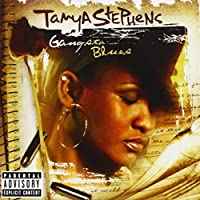 Gangsta Blues by Tanya Stephens (2004-03-30)