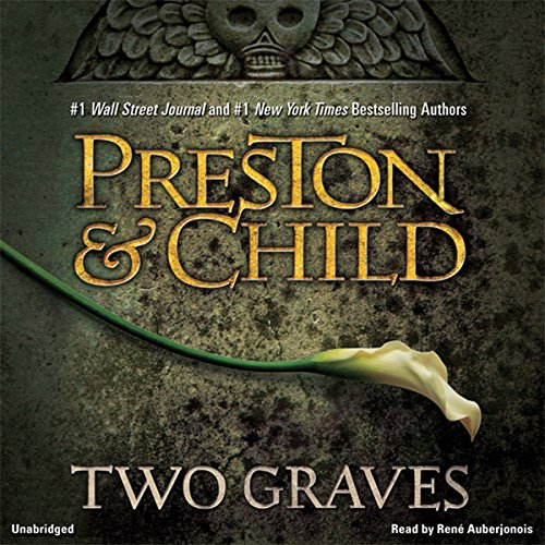 Two Graves Audiobook By Douglas Preston,                                                                                        Lincoln Child cover art