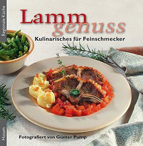Lammgenuss: Kulinarisches für Feinschmecker