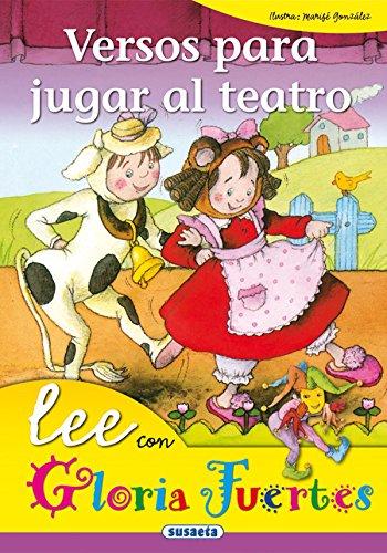 Versos Para Jugar Al Teatro. Lee Con... (Lee Con Gloria Fuertes)