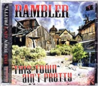 This Town Ain't Pretty by Rambler
