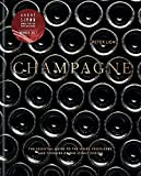 Champagne: The essential guide to the wines, producers, and terroirs of the iconic