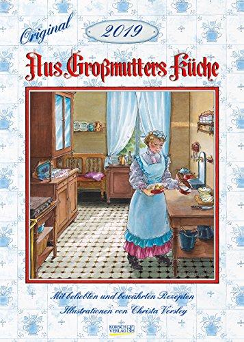 Aus Großmutters Küche 222819 2019: Wandkalender mit Rezepten und nostalgischen Bildern. Küchenkalender DIN A3 mit Foliendeckblatt.