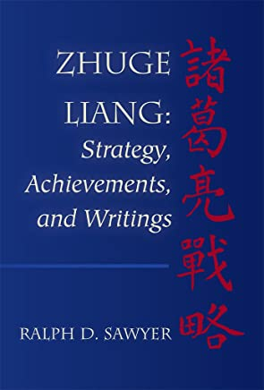Zhuge Liang: Strategy, Achievements, and Writings  (English Edition)