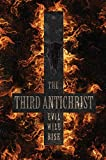 The Third Antichrist (The Nostradamus Trilogy Book 3)