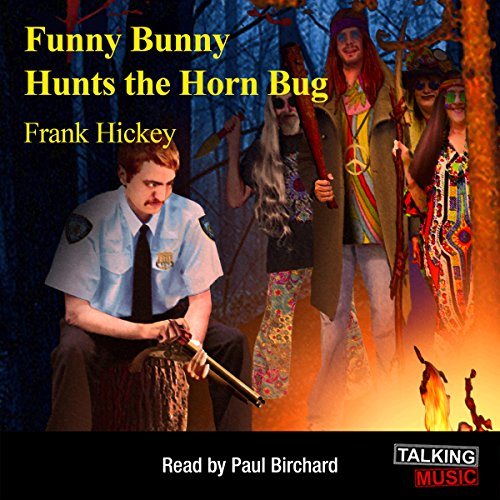 Funny Bunny Hunts the Horn Bug audiobook cover art