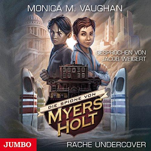 Rache Undercover (Die Spione von Myers Holt 2) Titelbild