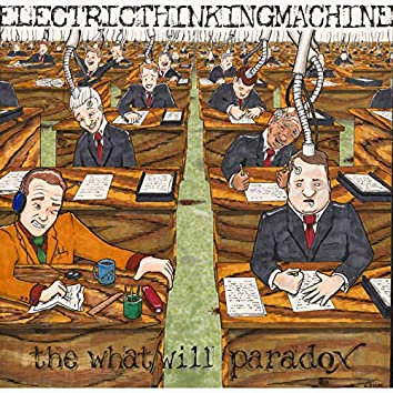 The What / Will Paradox