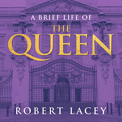 A Brief Life of the Queen audiobook cover art