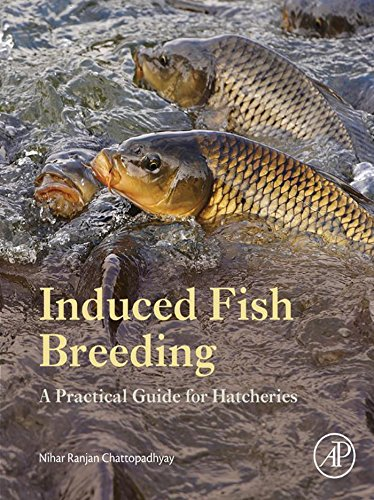 Induced Fish Breeding: A Practical Guide for Hatcheries (English Edition)