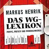 Das WG-Lexikon: Partys, Protest und Prokrastinieren