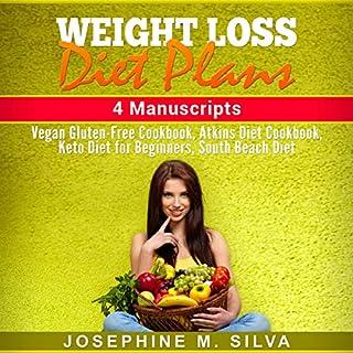Weight Loss Diet Plans: 4 Manuscripts audiobook cover art
