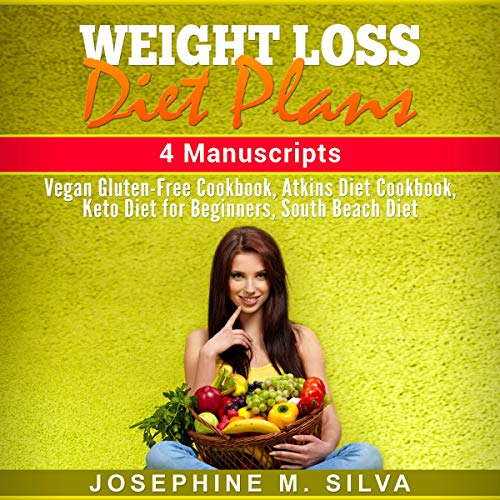Weight Loss Diet Plans: 4 Manuscripts audiobook cover art