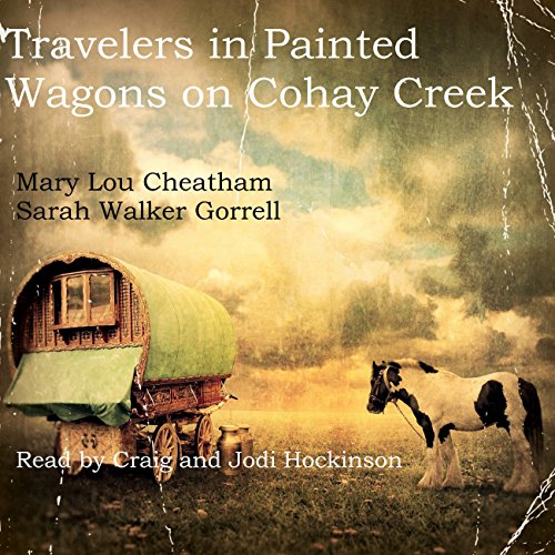 Travelers in Painted Wagons: On Cohay Creek audiobook cover art