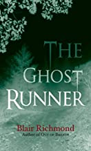 The Ghost Runner: The Lithia Trilogy, Book 2