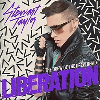 Liberation (Drew Of the Drew Remix)