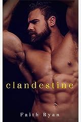 Clandestine: A Clandestine Inc. Prequel Kindle Edition