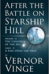 After the Battle on Starship Hill: Prologue to The Children of the Sky (Zones of Thought series Book 4) Kindle Edition