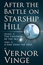 After the Battle on Starship Hill: Prologue to The Children of the Sky (Zones of Thought series Book 4)