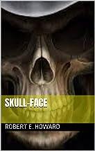 Skull-Face (English Edition)