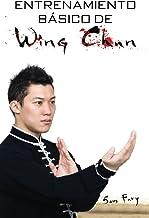 Entrenamiento Básico de Wing Chun: Entrenamiento y Técnicas de la Pelea Callejera Wing Chun: 3
