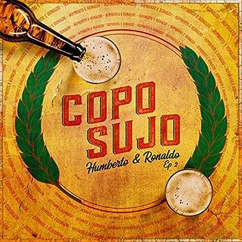 Copo Sujo, Ep. 2