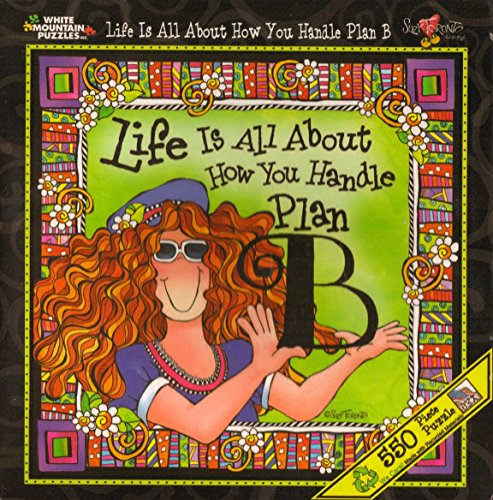 Life Is All About How You Handle Plan B 550 Piece Puzzle by