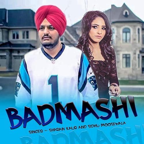 Badmashi by Sidhu Moose Wala & Sharan Kaur on Amazon Music
