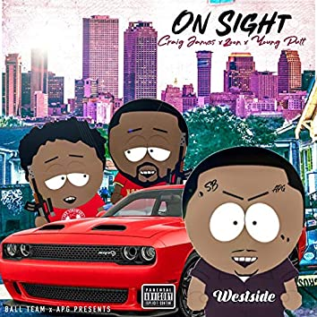 On Sight (feat. Young Putt & Craig James)