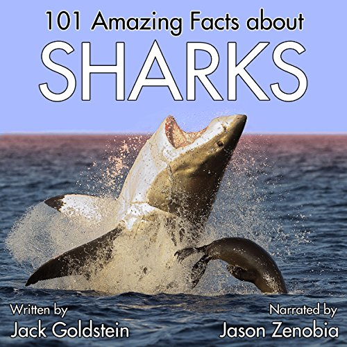 101 Amazing Facts About Sharks audiobook cover art