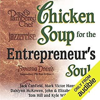 Chicken Soup for Entrepreneur's Soul: Advice and Inspiration for Fulfilling Dreams audiobook cover art