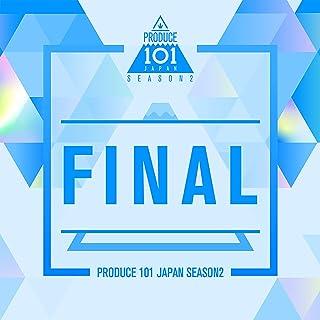 [Single] PRODUCE 101 JAPAN SEASON2 – FINAL [FLAC + MP3 320 / WEB]