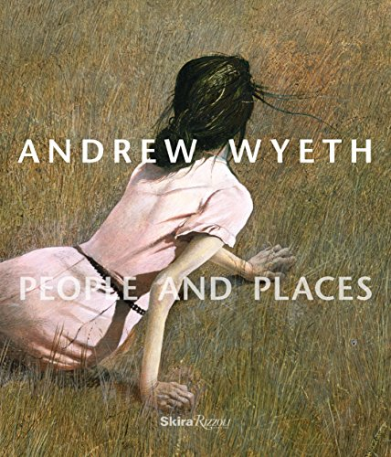 Compare Textbook Prices for Andrew Wyeth: People and Places SKIRA RIZZOLI Illustrated Edition ISBN 9780847859085 by Padon, Thomas,Baumgartner, Karen
