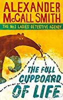 The Full Cupboard Of Life (No. 1 Ladies' Detective Agency)
