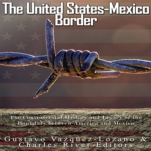 The United States-Mexico Border audiobook cover art
