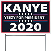 """Pro-Tuff Decals Kanye 2020 Yard Sign with Stake Campaign Yeezy for President Election 12"""" x 18"""""""
