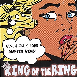 King Of The Ring (The WWF Song)