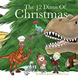The 12 Dinos of Christmas