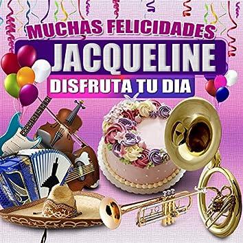 Muchas Felicidades Jaqueline